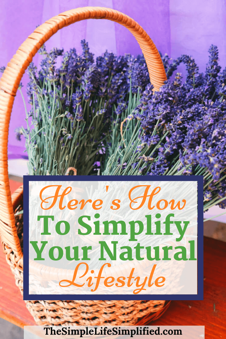 How To Simplify Natural Living
