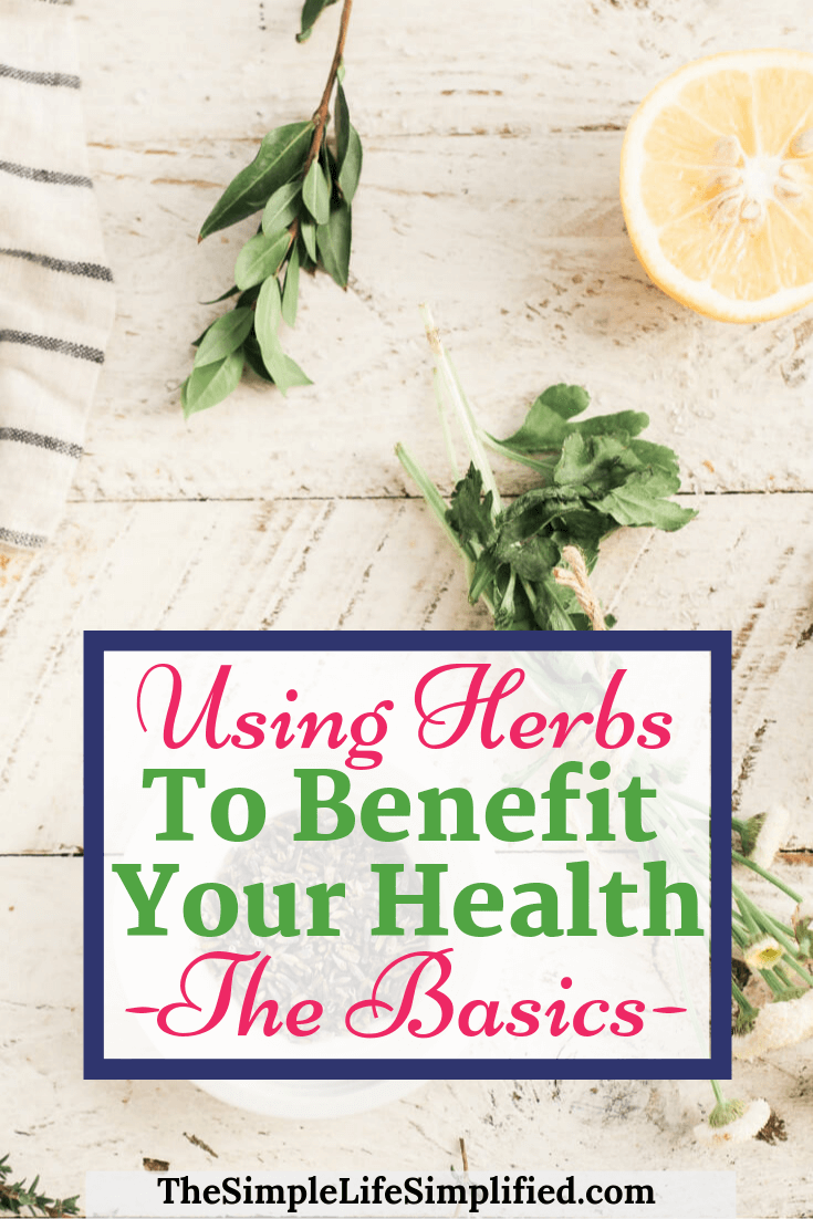 Using Herbs To Benefit Your Health