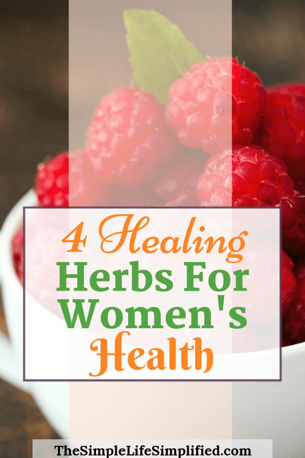 4 Healing Herbs For Women's Health
