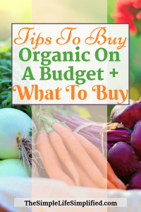 Tips To Buy Organic On A Budget