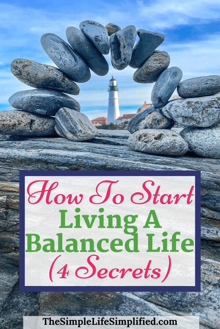 How To Start Living A Balanced Life