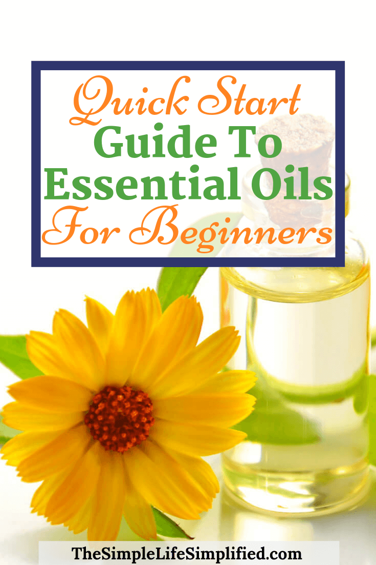 Quick Start Guide To Essential Oils For Beginners