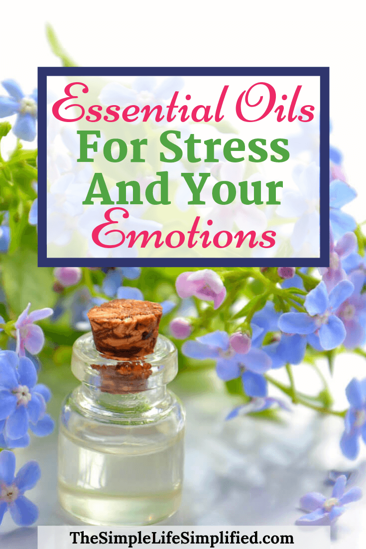 Essential Oils For Stress And Your Emotions