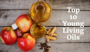 10 Best Young Living Essential Oils