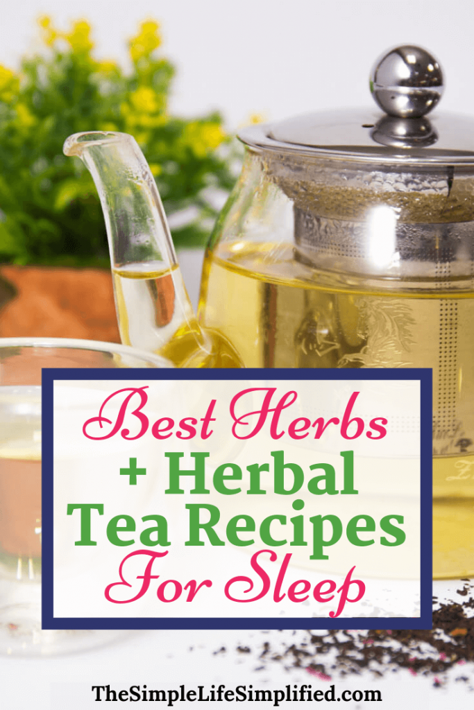 Herbs And Herbal Tea Recipes For Sleep