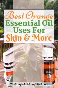 Best Orange Essential Oil Uses + Recipes