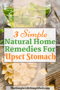 Natural Home Remedies For Upset Stomach