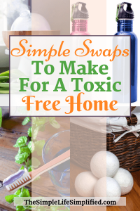 Non Toxic Swaps For A Toxic Free Home