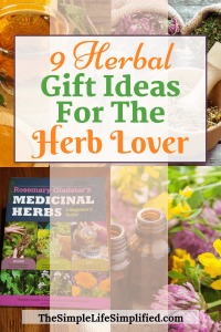 Unique And Useful Herbal Gift Ideas