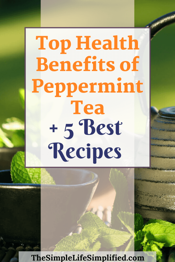 Top Benefits of Peppermint Tea And Best Recipes